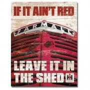 """""""Sign - Farmall - If It Ain't Red"""""""