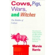 Cows, Pigs, Wars & Witches by Marvin Harris