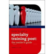 How to get a Specialty Training post by Danny C. G. Lim