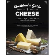 Sheridans' Guide to Cheese by Kevin Sheridan