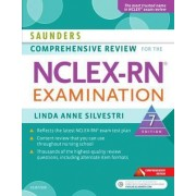 Saunders Comprehensive Review for the NCLEX-RN Examination by Linda Anne Silvestri