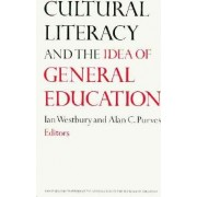 National Society for the Study of Education Year Book 1988: Cultural Literacy and the Idea of General Education Pt. 2 by Ian Westbury