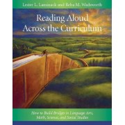 Reading Aloud Across the Curriculum by Reba M Wadsworth
