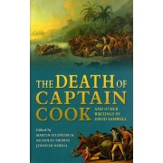 The Death of Captain Cook and Other Writings by David Samwell by Nicholas Thomas