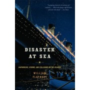 Disaster at Sea by William H. Flayhart