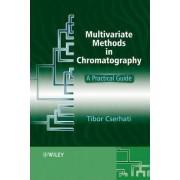 Multivariate Methods in Chromatography by Tibor Cserhati