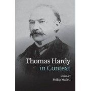 Thomas Hardy in Context by Phillip Mallett