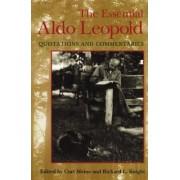 The Essential Aldo Leopold by Curt D. Meine