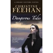 Dangerous Tides by Christine Feehan