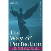 The Way of Perfection by St Teresa of Avila