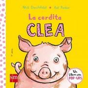 Nick Denchfield La cerdita Clea (Pollo Pepe)