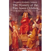 The Mystery of the Two Jesus Children by Bernard Nesfield-Cookson