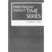 Modern Spectrum Analysis of Time Series by Prabhakar S. Naidu