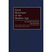 Great Historians of the Modern Age by Lucian Boia