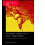 Routledge Handbook of South Asian Politics by Paul R. Brass