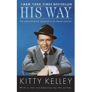 His Way by Kitty Kelley