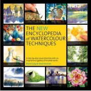 The New Encyclopedia of Watercolour Techniques by Hazel Harrison