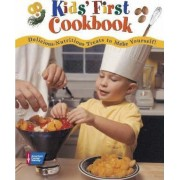 Kids' First Cookbook by American Cancer Society