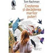 Cresterea si decaderea marilor puteri - Tom Rachman