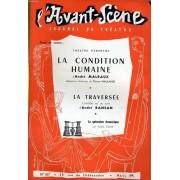 L'avant-Scene Journal Du Theatre N° 107 - La Condition Humaine D'andre Malraux, Adaptation Théâtrale De Thierry Maulnier