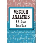 Vector Analysis by Dexter J Booth