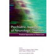 Psychiatric Aspects of Neurologic Diseases by Phillip R. Slavney