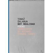 Soy Realidad by Tomaz Salamun
