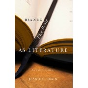 Reading the Bible as Literature by Jeanie C. Crain