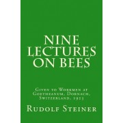 Nine Lectures on Bees