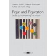Figur und Figuration by Gottfried Boehm