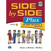 Side by Side Plus 2 - Life Skills, Standards, & Test Prep by Steven J. Molinsky