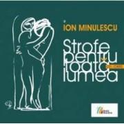 Strofe pentru toata lumea + Cd - Ion Minulescu