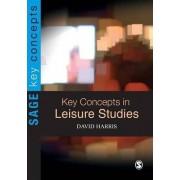 Key Concepts in Leisure Studies by David Harris