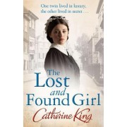 The Lost and Found Girl by Catherine King