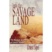 Into the Savage Land by Ernest Sipes
