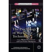 The Psychology of Workplace Technology by Michael D. Coovert