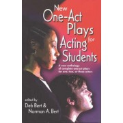New One-act Plays for Acting Students by Deb Bert