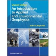 An Introduction to Applied and Environmental Geophysics by John M. Reynolds