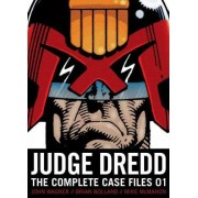 Judge Dredd: The Complete Case Files 01 by John Wagner