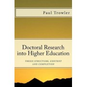 Doctoral Research Into Higher Education by Prof Paul R Trowler
