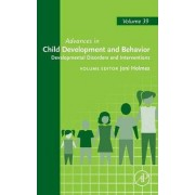 Developmental Disorders and Interventions: Volume 39 by Joni Holmes
