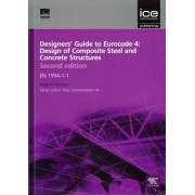 Designers' Guide to Eurocode 4: Design of Composite Steel and Concrete Structures by Roger P. Johnson