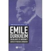 Emile Durkheim by Mustafa Emirbayer