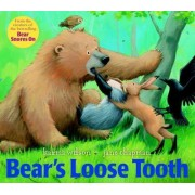 Bear's Loose Tooth by Karma Wilson