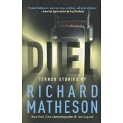 Duel, Terror Stories by Richard Matheson