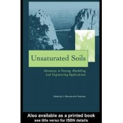 Unsaturated Soils - Advances in Testing, Modelling and Engineering Applications by Claudio Mancuso