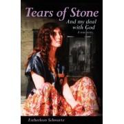 Tears of Stone by Estherleon Schwartz