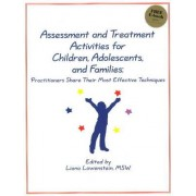 Assessment and Treatment Activities for Children, Adolescents, and Families by Liana Lowenstein