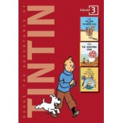 Adventures of Tintin 3 Complete Adventures in 1 Volume: WITH The Shooting Star AND The Secret of the Unicorn by Herg&#xe9