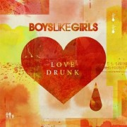Boys Like Girls - Love Drunk (0886974919223) (1 CD)